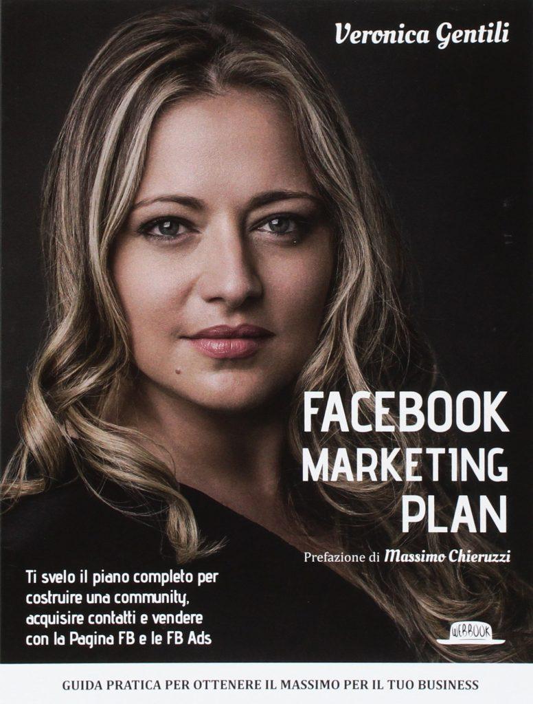 Lo sguardo di Veronica Gentili sul social media marketing per Facebook